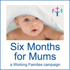 Six Months for Mums